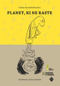 bogataj_lunacek_planet_ki_ne_raste_rastem_s_knjigo_2017
